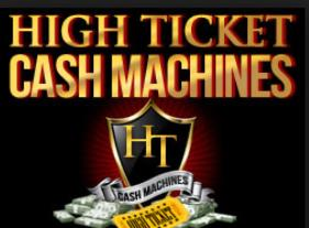 High Ticket Cash Machines