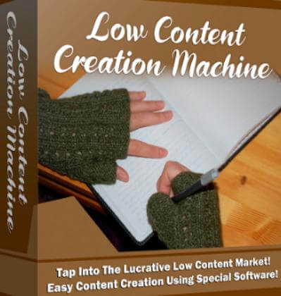 Low Content Creation Machine