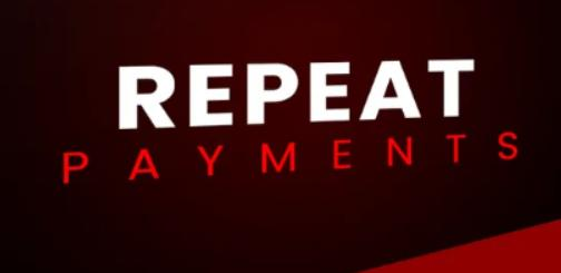 Repeat Payments